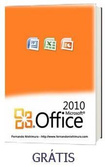 Questões comentadas de Microsoft Office 2010 (gratuito)